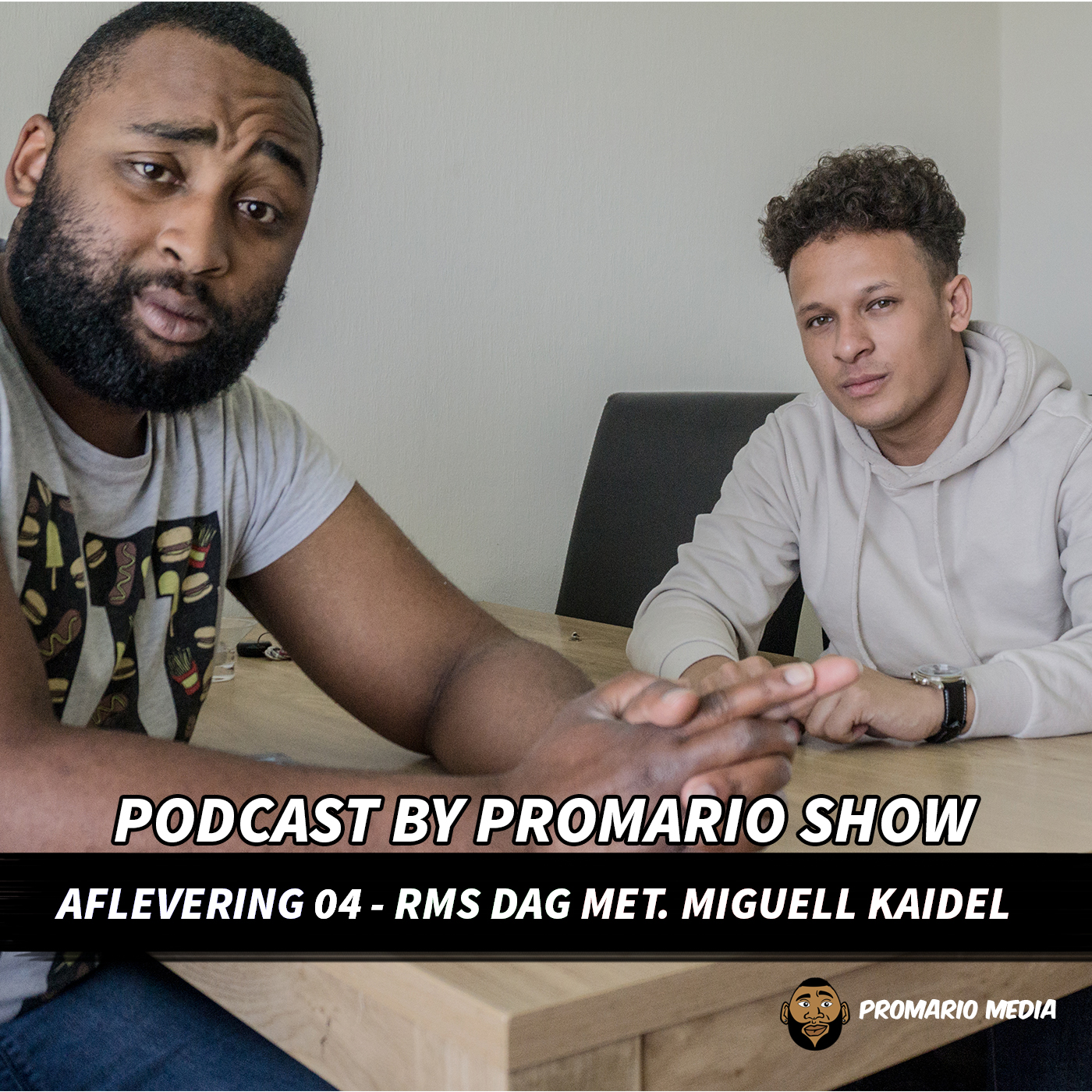 PODCAST BY PROMARIO AFLEVERING 4 MET MIGUELL KAIDEL
