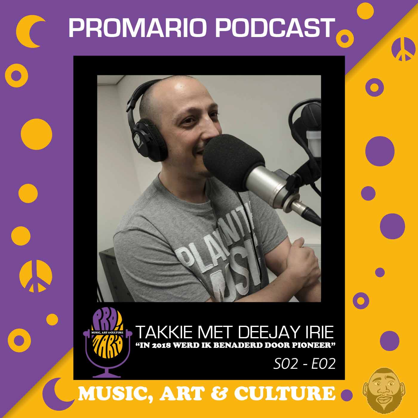 """(AUDIO)PROMARIO PODCAST S02 E02 – MET DEEJAY IRIE """"PIONEERS HEEFT MIJ IN 2018 BENADERD"""""""