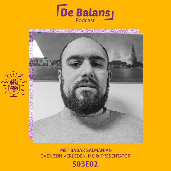 De Balans Podcast Seizoen 3 Aflevering 02 – Met Babak Salmanian